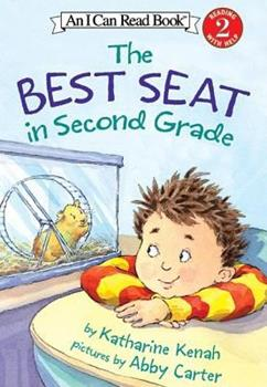 The Best Seat in Second Grade (I Can Read Book 2) - Book  of the I Can Read ~ Level 2
