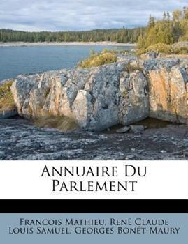 Paperback Annuaire du Parlement Book