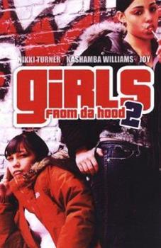 Girls from Da Hood 2 - Book #2 of the Girls from Da Hood