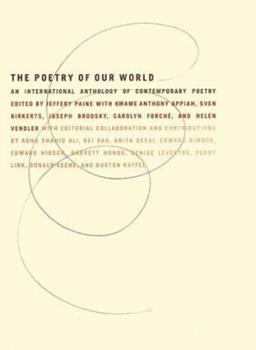 The Poetry of Our World: An International Anthology of Contemporary Poetry 0060951931 Book Cover