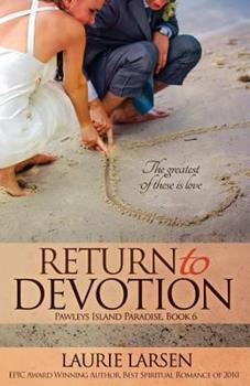 Return to Devotion - Book #6 of the Pawleys Island Paradise
