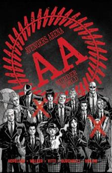 Avengers Arena: The Complete Collection - Book  of the Avengers Arena/Undercover