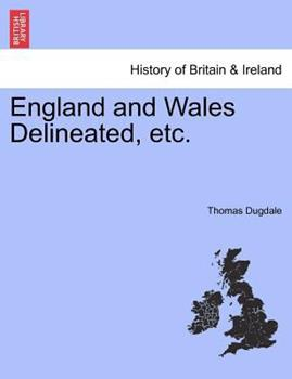 Paperback England and Wales Delineated, Etc Book