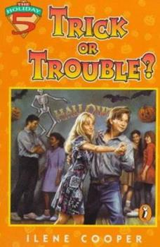 Trick or Trouble? - Book #1 of the Holiday Five