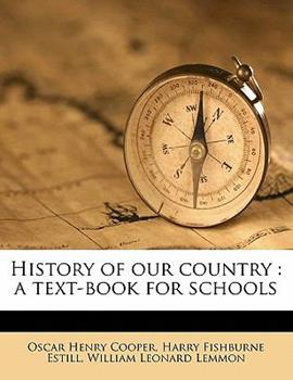 Paperback History of Our Country : A text-book for Schools Book