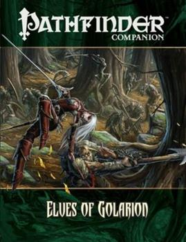 Pathfinder Companion: Elves of Golarion - Book  of the Pathfinder Player Companion