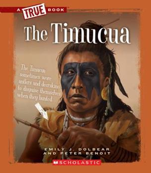 The Timucua - Book  of the A True Book