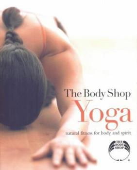 The Body Shop Yoga 1845130774 Book Cover