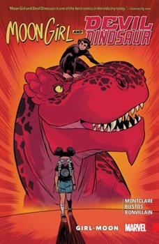 Moon Girl and Devil Dinosaur, Vol. 4: Girl-Moon - Book #4 of the Moon Girl and Devil Dinosaur