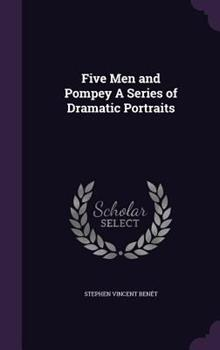Five Men and Pompey 1341042677 Book Cover