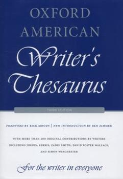 The Oxford American Writer's Thesaurus 0739456318 Book Cover