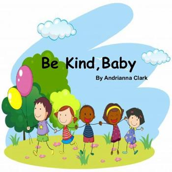 Paperback Be Kind, Baby [Large Print] Book