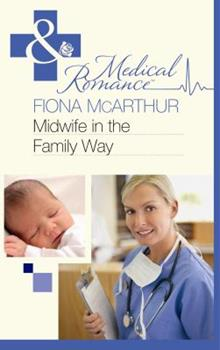 Midwife in the Family Way - Book #4 of the Lyrebird Lake Maternity