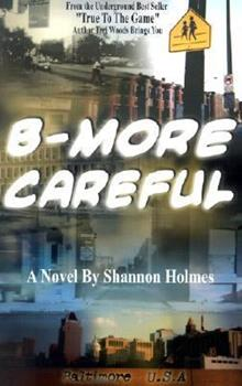 Paperback B-More Careful: Meow Meow Productions Presents Book