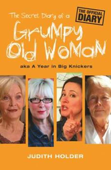 Paperback The Secret Diary of a Grumpy Old Woman Book