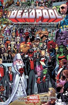 Deadpool, Volume 6: The Wedding of Deadpool