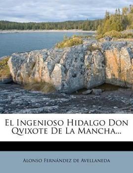 Paperback El Ingenioso Hidalgo Don Qvixote de la Mancha... Book