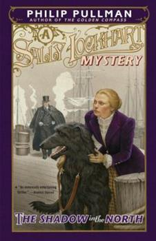 Paperback The Shadow in the North: A Sally Lockhart Mystery Book