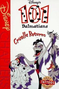 Paperback Disney's 101 Dalmatians: Cruella Returns (Disney Chapters) Book