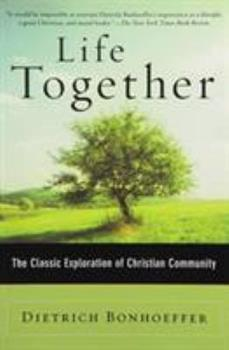 Paperback Life Together: The Classic Exploration of Christian Community Book