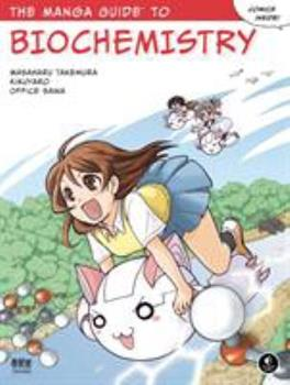 The Manga Guide to Biochemistry - Book  of the Manga Guides