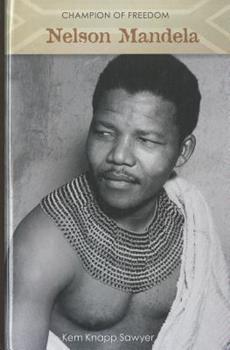 Champion of Freedom: Nelson Mandela 1599351676 Book Cover