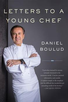 Letters to a Young Chef 0465093426 Book Cover