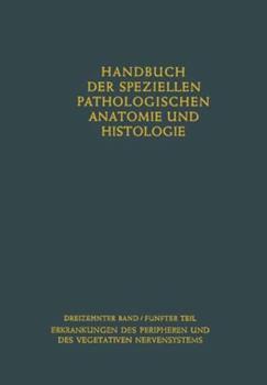 Paperback Erkrankungen Des Peripheren Nervensystems. Erkrankungen Des Vegetativen Nervensystems [German] Book