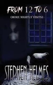 Paperback From 12 to 6: (More Nightly Visits) Book