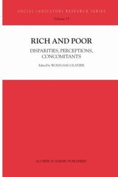 Paperback Rich and Poor: Disparities, Perceptions, Concomitants Book