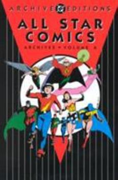 All Star Comics Archives, Vol. 6 - Book  of the DC Archive Editions