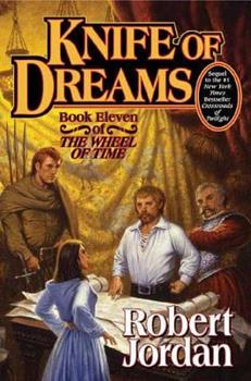 Knife of Dreams - Book #11 of the Wheel of Time