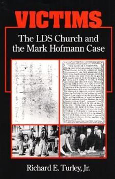 Hardcover Victims: THE LDS CHURCH AND THE MARK HOFMANN CASE Book