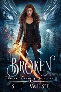 Broken - Book #4 of the Watcher Books