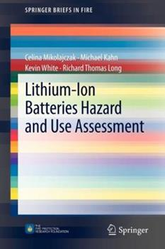 Lithium-Ion Batteries Hazard and Use Assessment 1461434858 Book Cover