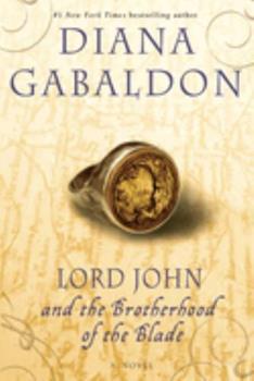 Lord John and the Brotherhood of the Blade - Book #2 of the Lord John Grey 0.5, 1.5, 2.5