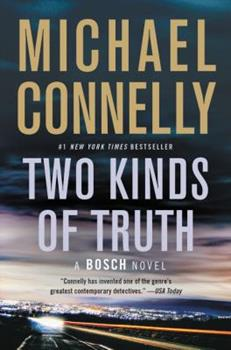Two Kinds of Truth - Book #30 of the Harry Bosch Universe