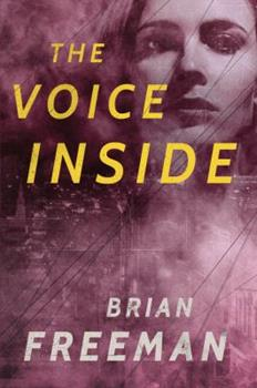 The Voice Inside: A Thriller - Book #2 of the Frost Easton