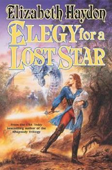 Elegy for a Lost Star - Book #5 of the Symphony of Ages