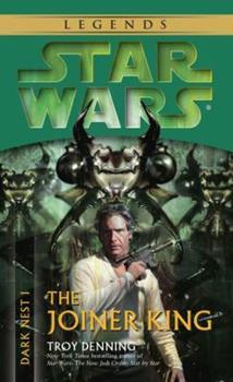 Star Wars: Dark Nest I - The Joiner King - Book  of the Star Wars Legends