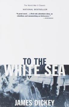 To the White Sea 0395475651 Book Cover