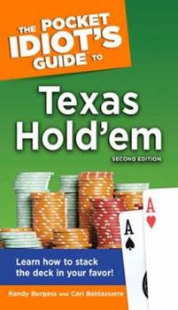 The Pocket Idiot's Guide to Texas Hold'em, 2nd Edition - Book  of the Pocket Idiot's Guide
