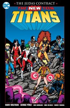 The New Teen Titans: The Judas Contract - Book #13 of the Super-Heróis DC