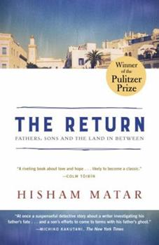 The Return: Fathers, Sons, and the Land in Between 0812985087 Book Cover