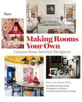 Making Rooms Your Own: Interior Designers at Home 0847866335 Book Cover