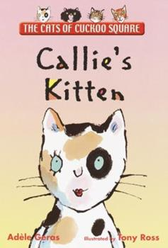 Callie's Kitten: The Cats of Cuckoo Square 044041816X Book Cover