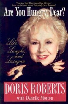 Paperback Are You Hungry, Dear? : Life, Laughs, and Lasagna Book