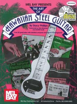Mel Bay The Art of Hawaiian Steel Guitar (Book & CD) 0786660872 Book Cover