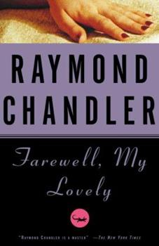 Farewell, My Lovely 0394758277 Book Cover