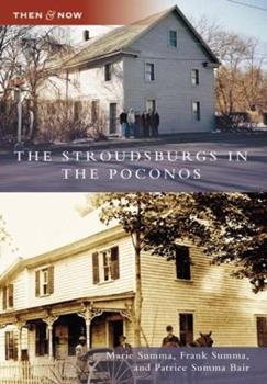 The Stroudsburgs in the Poconos - Book  of the  and Now